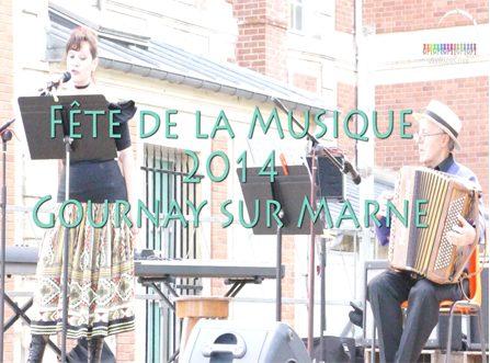 La Fête de la Musique à Gournay sur Marne